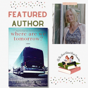 Where Are We Tomorrow? by Tavi Taylor Black